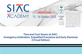 Webinar on Time and Cost Savers at SIAC: Emergency Arbitration, Expedited Procedure and Early Dismissal