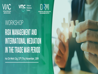 [HCMC] Workshop on Risk management and international Mediation in the trade war period