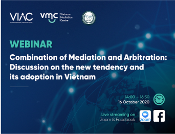 Webinar on Combination of Mediation and Arbitration - Discussion on the new tendency and its adoption in Vietnam