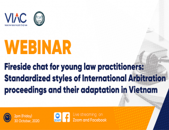 Fireside chat for young law practitioners on Standardized styles of International Arbitration Proceedings and their adaptation in Vietnam